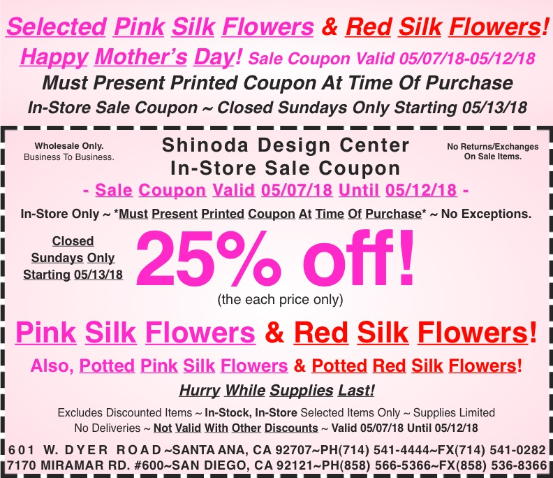 In store coupon 25 off pink silk flowers red silk flowers also this mightylinksfo